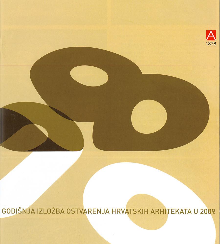 GODIŠNJA IZLOŽBA OSTVARENJA HRVATSKIH ARHITEKATA U 2009.